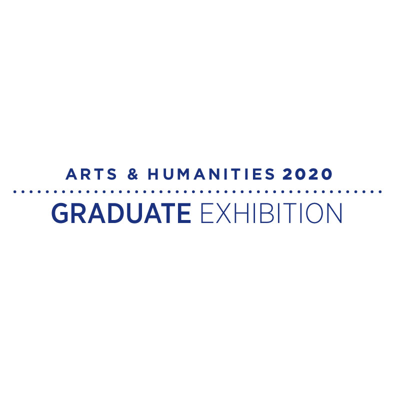 Arts and Humanities 2020 Graduate Exhibition logo.