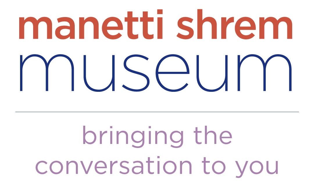 Manetti Shrem Museum, bringing the conversation to you.